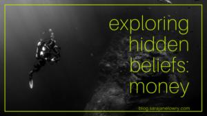 Exploring hidden money beliefs