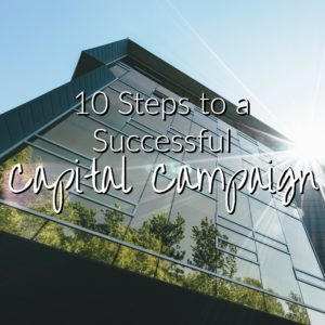 Building with sun off corner with words 10 steps to a successful capital campaign